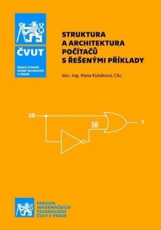 Struktura a architektura počítačů s řešenými příklady, 2. vydání