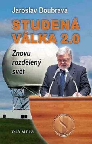 Studená válka 2.0 - Josef Doubrava