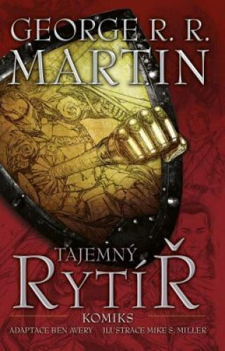 Tajemný rytíř  - George R.R. Martin