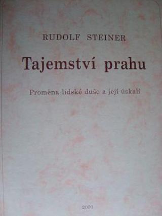 Tajemství prahu - Steiner Rudolf
