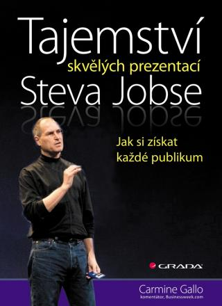 Tajemství skvělých prezentací Steva Jobse, Gallo Carmine