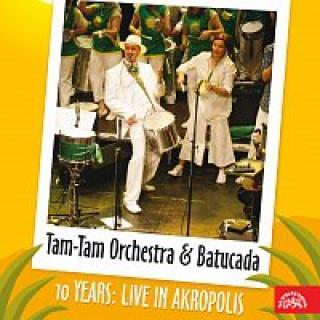 Tam-Tam Orchestra & Tam-Tam Batucada – 10 years – Live in Akropolis