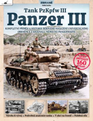 Tank PzKpfw III – Panzer III - Dick Tyler, Mike Haiton