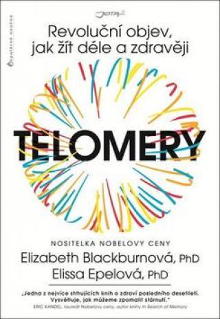 Telomery -- Revoluční objev, jak žít déle a zdravěji