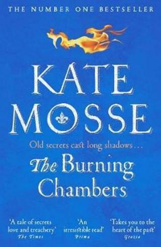 The Burning Chambers - Mosse Kate