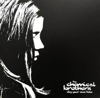 The Chemical Brothers Dig Your Own Hole  Black