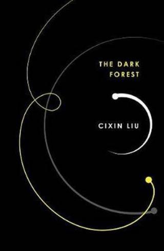 The Dark Forest - Liu Cixin