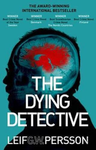 The Dying Detective - Persson Leif G. W.