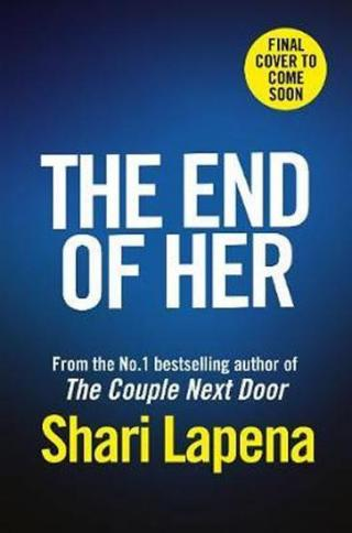 The End of Her - Lapena Shari