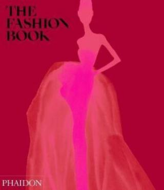 The Fashion Book - Phaidon Editors