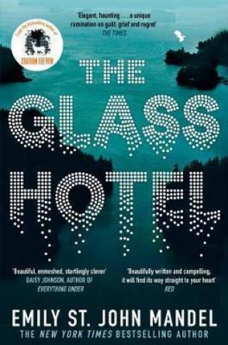 The Glass Hotel - Mandel Emily St. John