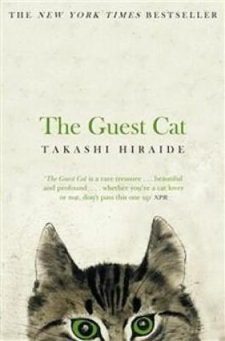 The Guest Cat - Hiraide Takashi