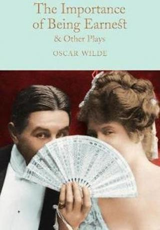 The Importance of Being Earnest & Other Plays - Wilde Oscar