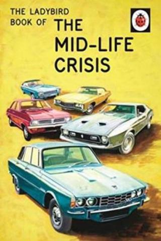 The Ladybird Book Of The Mid-Life Crisis - Hazeley Jason