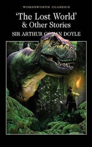 The Lost World & Other Stories - Doyle Arthur Conan
