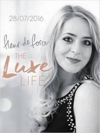 The Luxe Life - de Force Fleur
