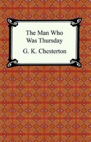The Man Who Was Thursday - Gilbert Keith Chesterton