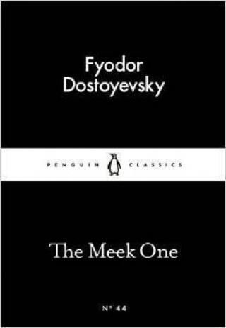 The Meek One - Dostojevskij Fjodor Michajlovič