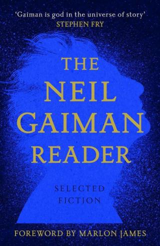 The Neil Gaiman Reader : Selected Fiction - Gaiman Neil