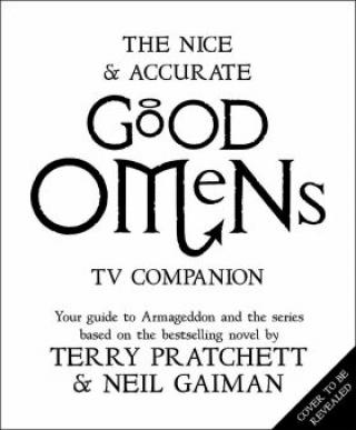 The Nice and Accurate Good Omens TV Companion - Neil Gaiman, Terry Pratchett