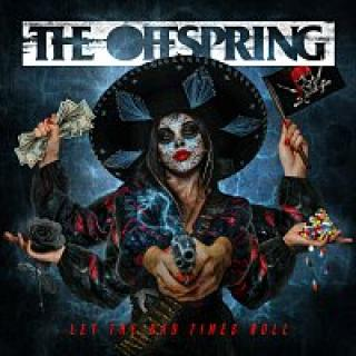 The Offspring – Let The Bad Times Roll