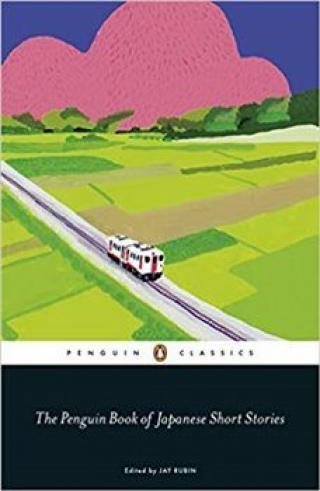 The Penguin Book of Japanese Short Stories - Jay Rubin