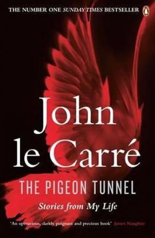The Pigeon Tunnel - le Carré John