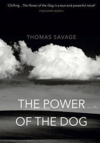 The Power of the Dog - Savage Thomas