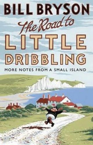 The Road to Little Dribbling - Bryson Bill