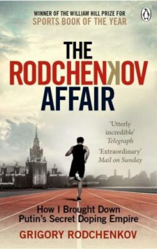 The Rodchenkov Affair - Rodčenkov Grigorij