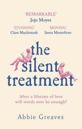 The Silent Treatment - Greaves Abbie