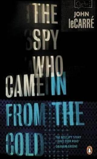 The Spy Who Came in from the Cold - le Carré John