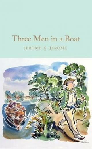 Three Men in a Boat - Jerome Klapka Jerome