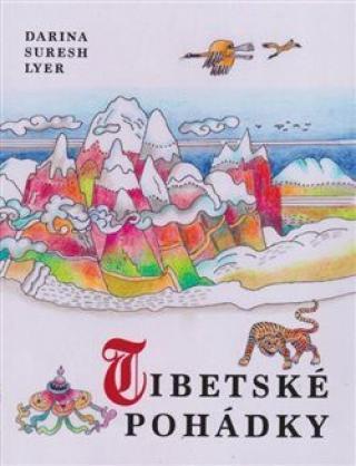 Tibetské pohádky - Jaroslava Bičovská, A.L. Shelton