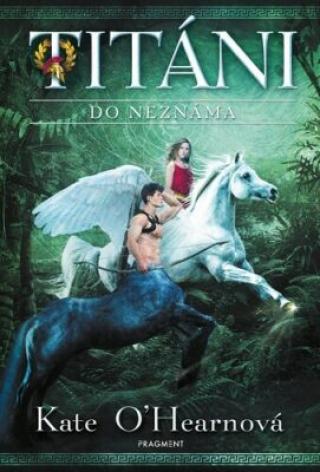 Titáni Do neznáma - Kate OHearnová