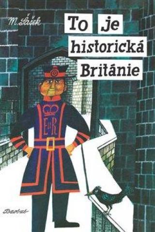 To je historická Británie - Šašek Miroslav