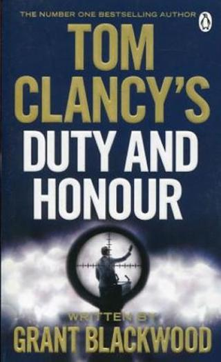 Tom Clancy´s Duty and Honour - Clancy Tom
