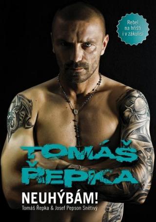 Tomáš Řepka - Neuhýbám!