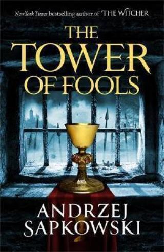 Tower of Fools - Sapkowski Andrzej