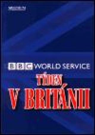 Týden v Británii   BBC World Service    Září 2000   Prosinec 2001