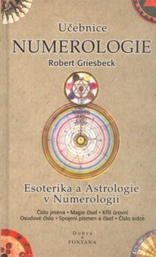 Učebnice numerologie - Robert Griesbeck