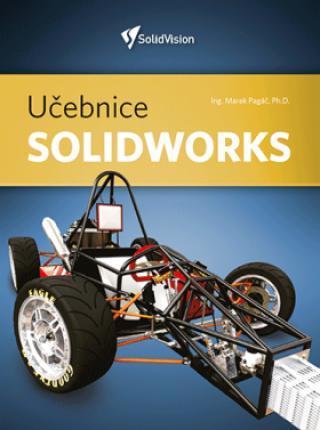 Učebnice Solidworks – nové vydání - Ph.D., Ing. Marek Pagáč