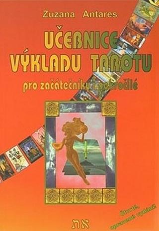 Učebnice výkladu tarotu - Antares Zuzana