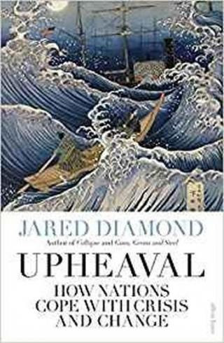 Upheaval : How Nations Cope with Crisis and Change - Diamond Jared