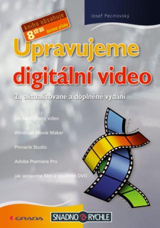 Upravujeme digitální video, Pecinovský Josef