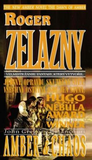 Úsvit Amberu 02: Amber a Chaos - Roger Zelazny, John Gregory Betancourt