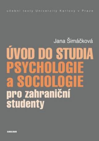 Úvod do studia psychologie a sociologie pro zahraniční - Šimáčková Jana