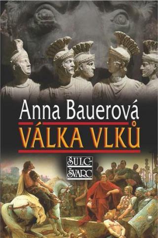 Válka vlků - Bauerová Anna