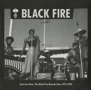 Various Artists Soul Love Now: The Black Fire Records Story 1975-1993