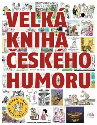 Velká kniha českého humoru - Česká unie karikaturistů